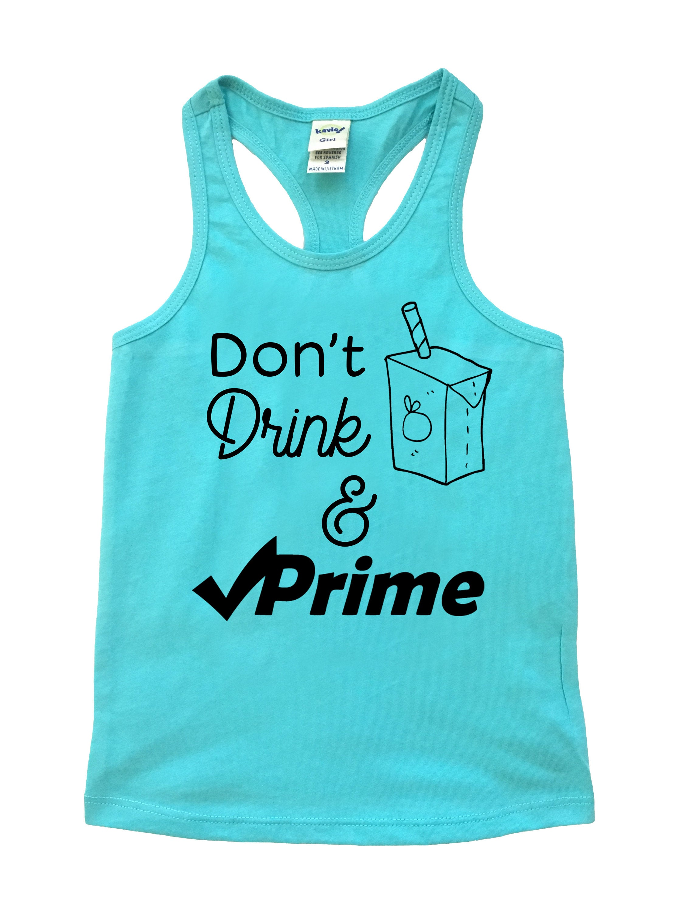 Don't Drink and Prime Tank Top - Funny Trendy Kids Girls Graphic Tee - Baby Toddler Blue Black Shopping Addiction T-Shirt - Spring Summer