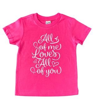 All of Me Valentine's Day Tee