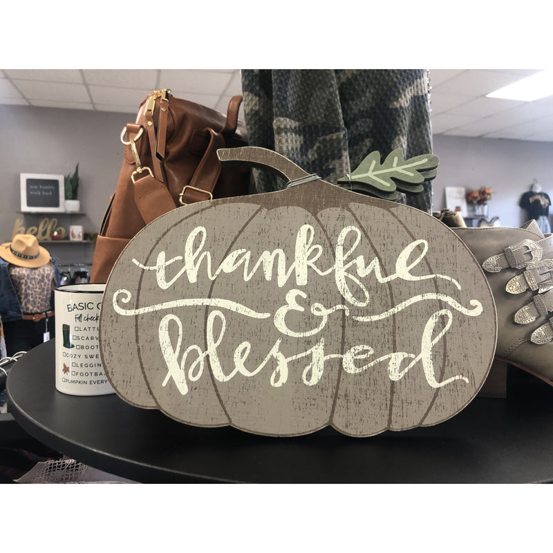 Thankful & Blessed Sign