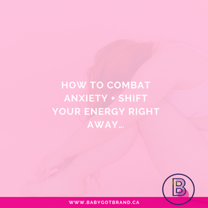 How to combat anxiety + shift your energy right away…