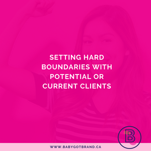 Setting hard boundaries with potential or current clients