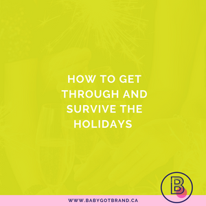 How to get through and survive the holidays