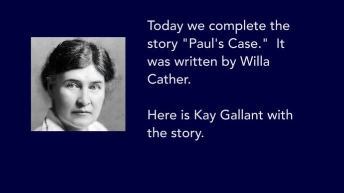 'Paul's Case,' by Willa Cather, Part Two