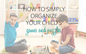 How Organize Games And Puzzles the Easy Way