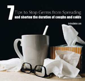7 Tips to Stop Germs From Spreading and Shorten The Duration of Coughs and Colds