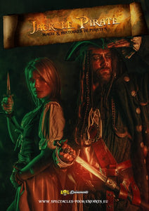 Jack le Pirate - Spectacle en Direct