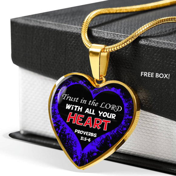 Luxury Heart Pendant & Necklace- Trust in the LORD with All Your Heart- Blue- Proverbs 3:5-6