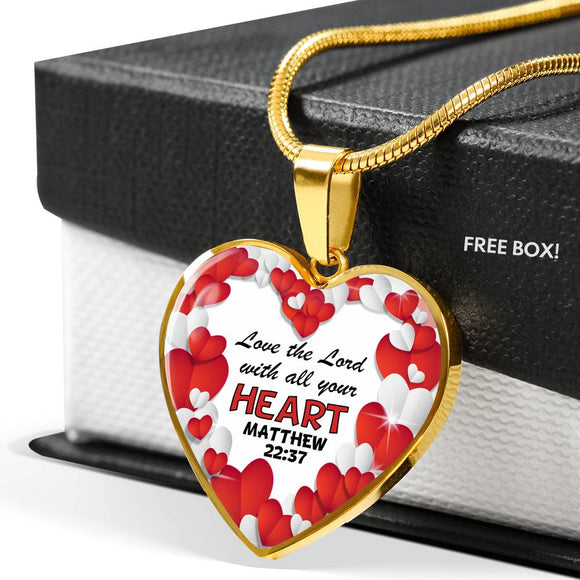 Luxury Heart Pendant & Necklace- Love the Lord With All Your Heart- Matthew 22:37