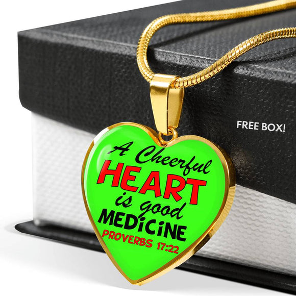Luxury Heart Pendant & Necklace - Cheerful Heart is Good Medicine- Proverbs 17:22