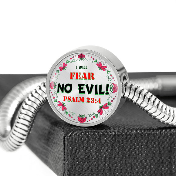 Charm- With or Without Luxury Bracelet- I Will Fear No Evil- Psalm 23:4