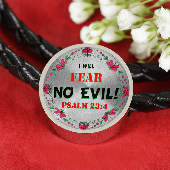 Charm- With or Without Woven Leather Bracelet- I Will Fear No Evil- Psalm 23:4