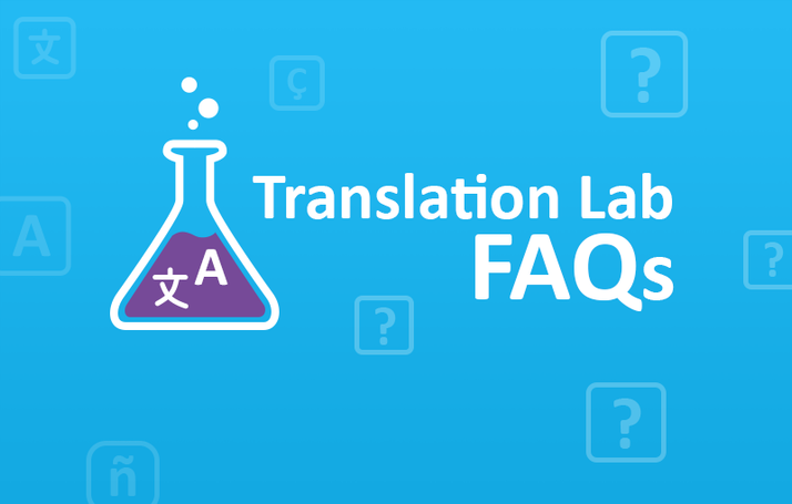 Translation Lab FAQs