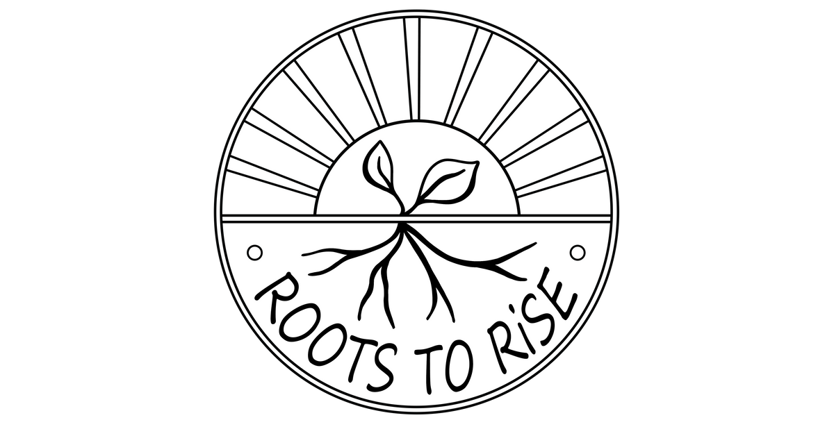 roots to rise roots to rise roots to rise roots to rise