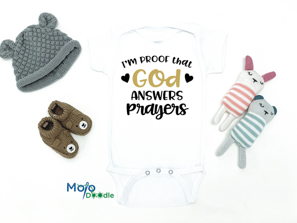 I'm Proof That God Answers Prayers Onesie