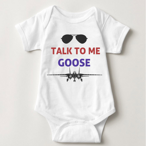 Talk to me Goose Baby Onesie