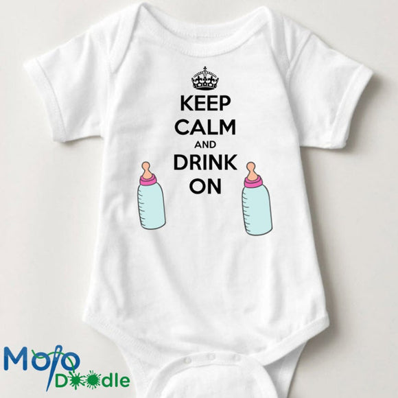 Keep Calm And Drink On Baby Onesie
