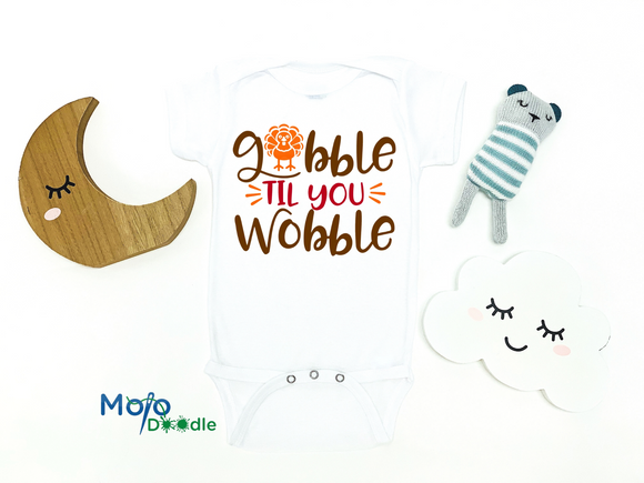 Gobble Til You Wobble Onesie