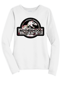Motherhood Is A Walk In The park Shirt