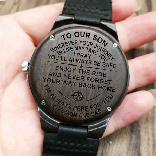 FROM MOM AND DAD TO OUR SON ENGRAVED WOODEN WATCH WE ARE ALWAYS HERE FOR YOU