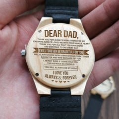 HOW MUCH YOU REALLY CARE - FROM DAUGHTER TO DAD ENGRAVED WOODEN WATCH