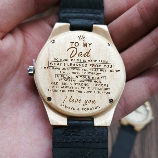 TO MY DAD ENGRAVED WOODEN WATCH THANK YOU FOR YOUR LOVE & SUPPORT