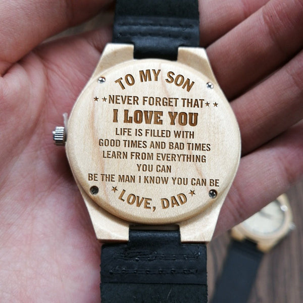I KNOW YOU CAN BE - FROM DAD TO SON ENGRAVED WOODEN WATCH