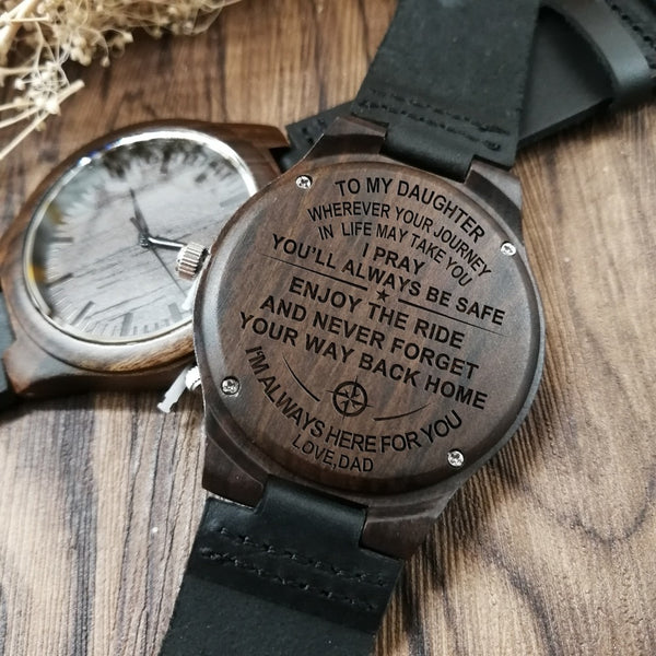 TO MY DAUGHTER ENGRAVED WOODEN WATCH I'M ALWAYS HERE FOR YOU