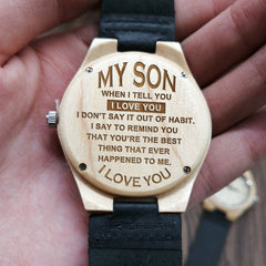 WOODEN WOOD ENGRAVED WATCH TO MY SON YOU ARE THE BEST THING THAT EVER HAPPENED TO ME