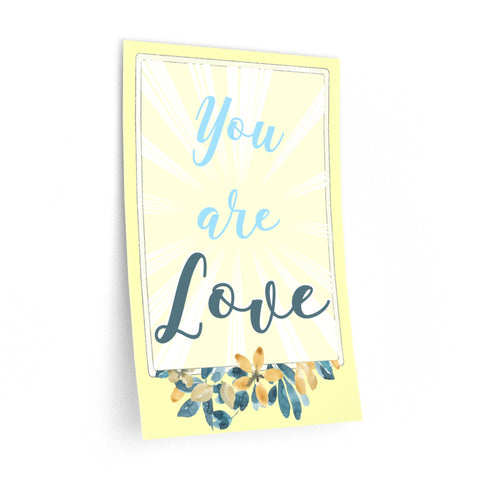 """You are Love"" Removable Wall Decal"