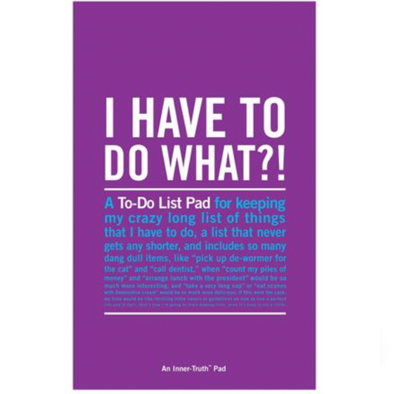 I Have to Do What?! Inner-Truth® Pad