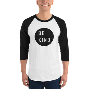 Be Kind 3/4 sleeve raglan shirt