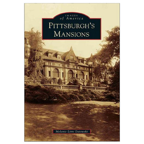 Pittsburgh's Mansions