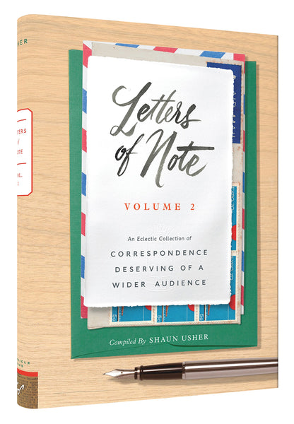 Letters of Note Volume 2