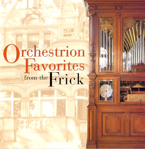 Orchestrion Favorites from the Frick CD
