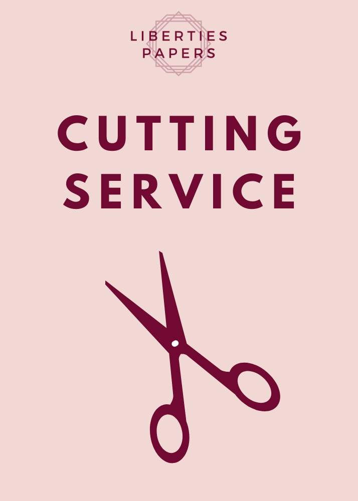 Cutting Service - Liberties Papers