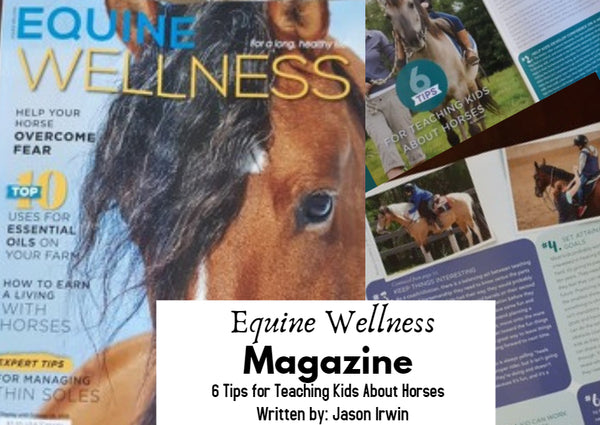 Jason Irwin Equine Wellness Magazine Tips for Teaching Kids About Horses