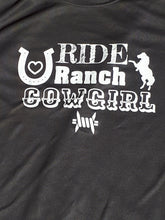 Load image into Gallery viewer, Ride Ranch Cowgirl - Dry Fit T-Shirt