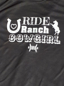 Ride Ranch Cowgirl - Dry Fit T-Shirt