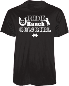 Ride Ranch Cowgirl Dry Fit T-Shirt