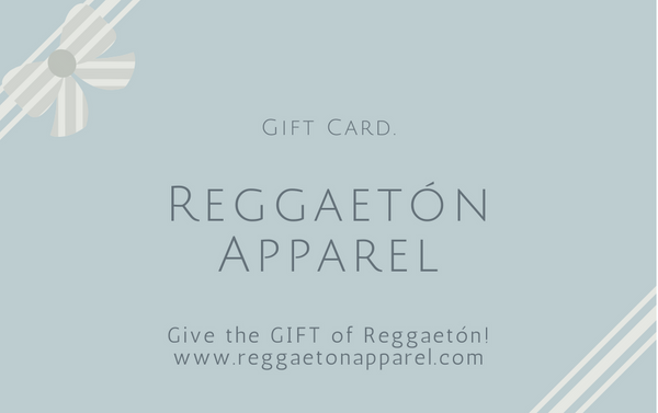 Reggaetón Apparel Gift Card