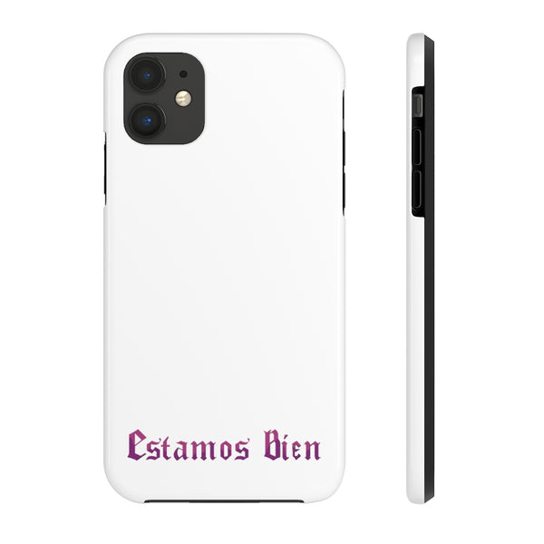 Estamos Bien Tough Phone Case