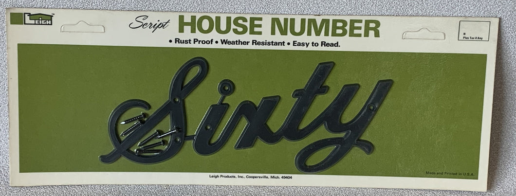 Vintage NOS Retro Plastic Leigh House Address Number Script Number Sixty 60