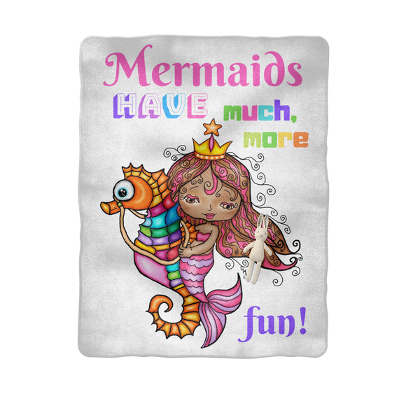 MERMAIDS HAVE MUCH MORE FUN Sublimation Baby Blanket