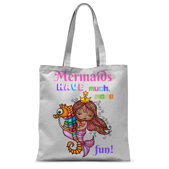 MERMAIDS HAVE MUCH MORE FUN Classic Sublimation Tote Bag