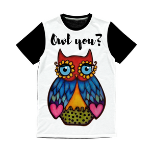 Owl you_  Classic Sublimation Panel T-Shirt
