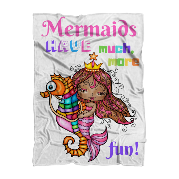 MERMAIDS HAVE MUCH MORE FUN Sublimation Adult Blanket