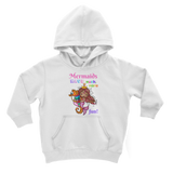 MERMAIDS HAVE MUCH MORE FUN Classic Kids Hoodie