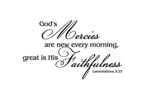 God's Mercies are new every morning Vinyl Wall Decal