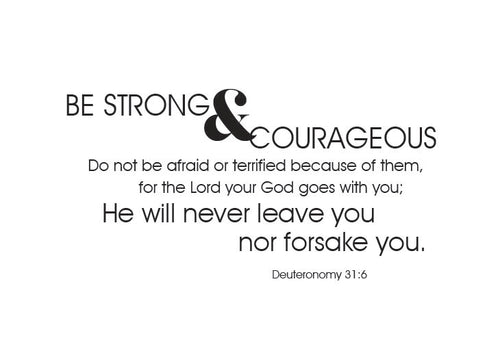 Be strong & courageous Vinyl Wall Decal
