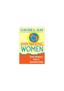 Empowering Women - Louise Hay - BOOK
